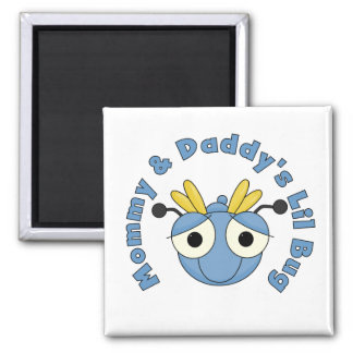 Mommy and Daddy's Lil Bug Fridge Magnet