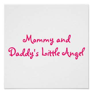 Mommy and Daddy's Little Angel Poster