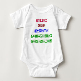 Mommy and Daddy's Little Tax Deduction T-shirt
