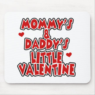 Mommy and Daddy's Little Valentine Mouse Pad