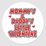 Mommy and Daddy's Little Valentine Round Stickers