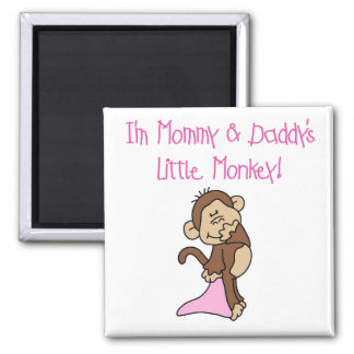 Mommy and Daddy's Monkey - Pink Tshirts and Gifts Magnet