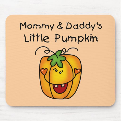 Mommy and Daddy's Pumpkin Tshirts and Gifts Mouse Pads