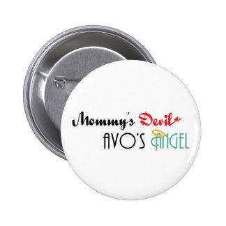 Mommy's Devil, Avo's Angel Pinback Button