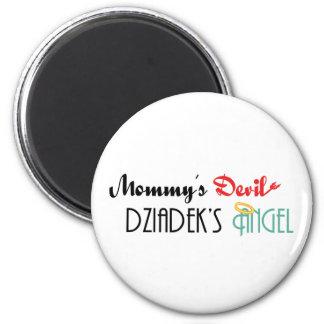 Mommy's Devil, Dziadek's Angel Fridge Magnets