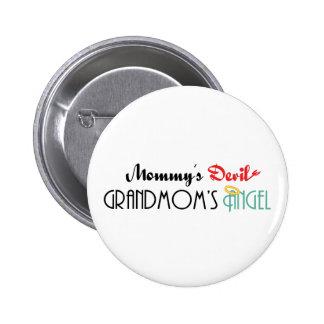 Mommy's Devil, Grandmom's Angel Button
