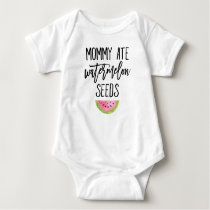 Mommy Ate Watermelon Seeds Baby Bodysuit