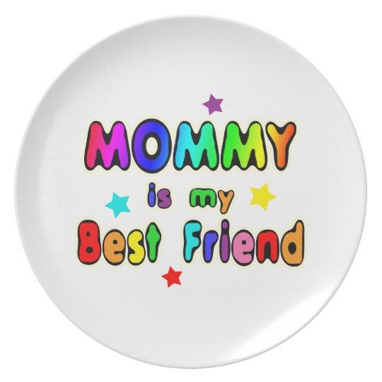 Mommy Best Friend Dinner Plate