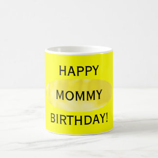 Mommy Birthday Yellow Mug by Janz