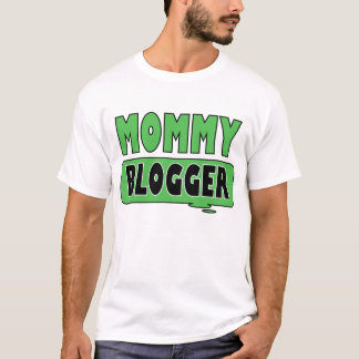Mommy Blogger T-Shirt