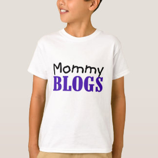 Mommy Blogs T-Shirt
