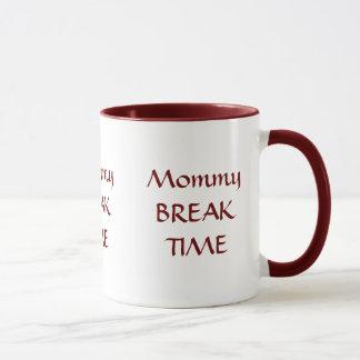 Mommy BREAK TIME Mug