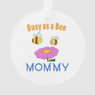 Mommy Busy as a Bee