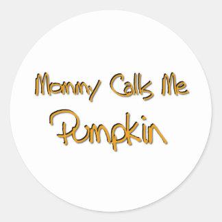 Mommy Calls Me Pumpkin Stickers