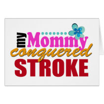 Mommy Conquered Stroke Card