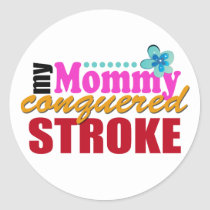 Mommy Conquered Stroke Classic Round Sticker