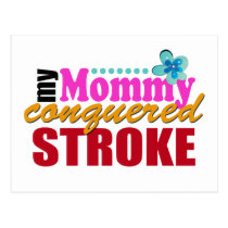 Mommy Conquered Stroke Postcard