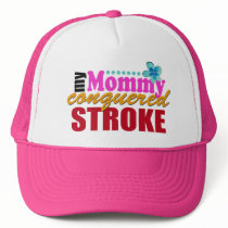 Mommy Conquered Stroke Trucker Hat
