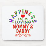 Mommy & Daddy Happiness Mouse Pads