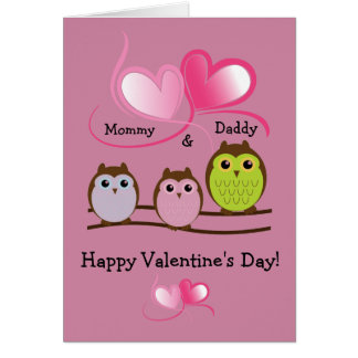 Mommy/Daddy / Happy Valentine's Day - Owls/Hearts Card