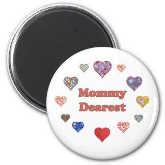 Mommy Dearest 2 Inch Round Magnet
