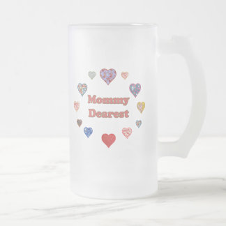 Mommy Dearest Frosted Glass Beer Mug