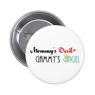 Mommy' diablo de s, Gammy' ángel de s Pin Redondo De 2 Pulgadas