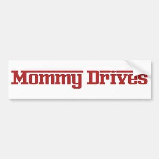 Mommy Drives Bumper Sticker