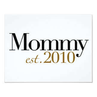 "Mommy Est 2010 4.25"" X 5.5"" Invitation Card"
