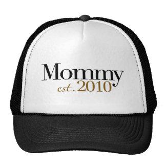 Mommy Est 2010 Trucker Hat