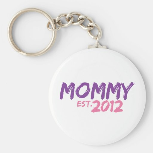 Mommy Est 2012 Key Chains