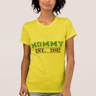 Mommy, Established 2012 - Green Lettering T-Shirt