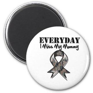 Mommy - Everyday I Miss My Hero Military 2 Inch Round Magnet