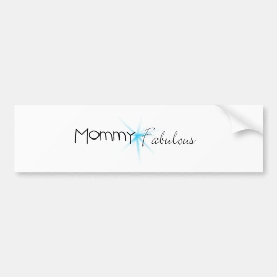 Mommy Fabulous Bumper Sticker