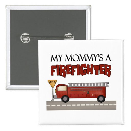 Mommy Firefighter Children's Gifts Button