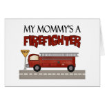 Mommy Firefighter Children's Gifts Greeting Card