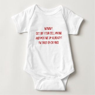 MOMMY GET OFF YOUR CELL PHONE 3-snap outfit Baby Bodysuit