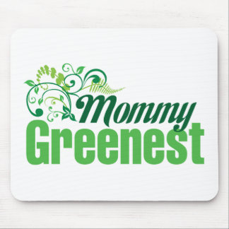 Mommy Greenest Mouse Pad