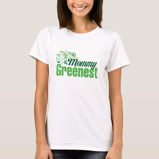 Mommy Greenest T-Shirt