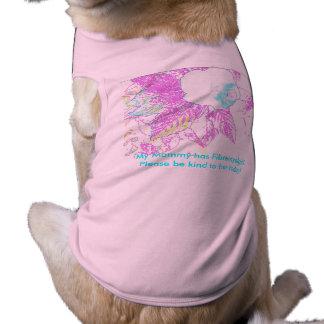 Mommy has Fibromyalgia Pet T Shirt