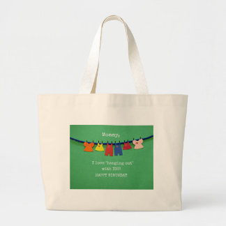 Mommy, I love hanging out with you! Happy Birthday Jumbo Tote Bag