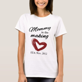 Mommy in the Making T-Shirt