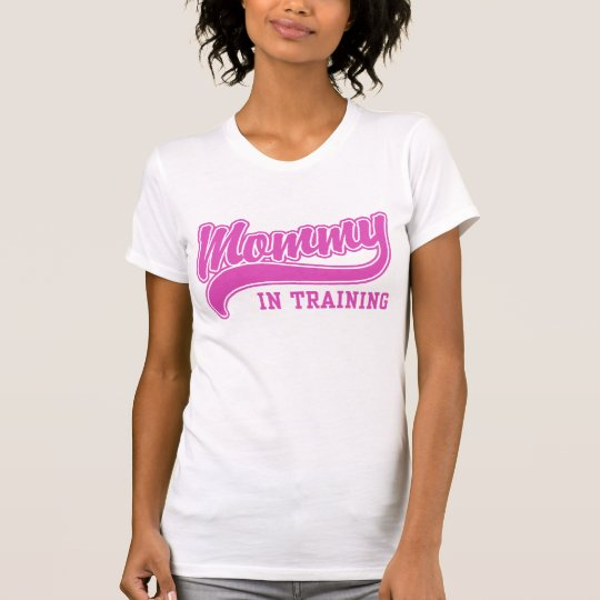 Mommy In Training T-Shirt