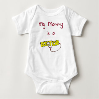 Mommy is a Doctor Baby T-Shirt