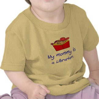 Mommy is a Librarian Baby t-shirt