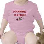 Mommy is a Nurse Baby T-Shirt