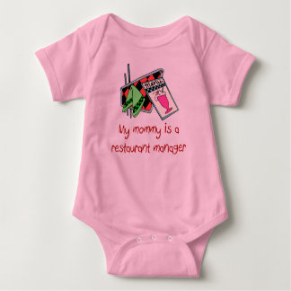 Mommy Is A Restaurant Manager Baby T-Shirt
