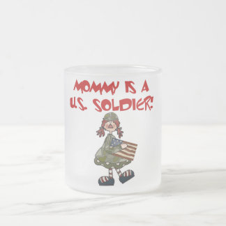 Mommy is a U S Soldier T-shirts and Gifts Coffee Mugs