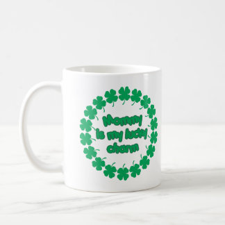 Mommy is My Lucky Charm Mugs