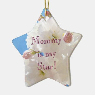 Mommy is my Star ornaments Love Mom Holidays